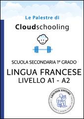 Lingua francese Livello A1-A2