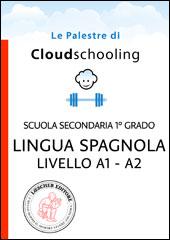 Lingua spagnola Livello A1-A2
