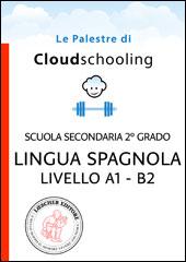 Lingua Spagnola Livello A1-B2