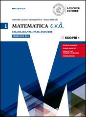 Matematica c.v.d. Edizione blu