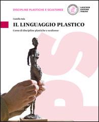 Il linguaggio plastico