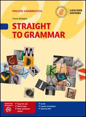 Straight to Grammar