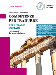Competenze per tradurre. Per l'Esame di Stato