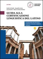 Guida alla Certificazione Linguistica del Latino