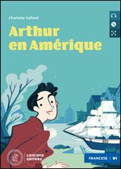 Arthur en Amérique