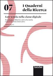 07. Fare scuola nella classe digitale