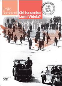 Chi ha ucciso Lumi Videla?