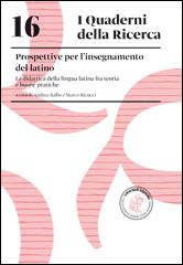 16. Prospettive dell'insegnamento del latino