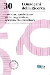 30. Alternanza scuola-lavoro: storia, progettazione, orientamento, competenze