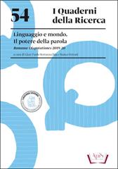 54. Linguaggi e mondo. Il potere della parola