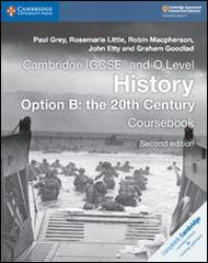 Cambridge IGCSE and O Level History Option B: the 20th Century