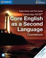 Cambridge IGCSE Core English as a Second Language