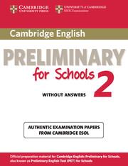 Cambridge English Preliminary Test for Schools 2