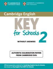 Cambridge English Key for Schools 2
