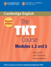 The TKT Course Modules 1 ,2, 3