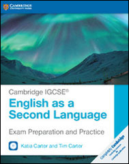 Exam Preparation and Practice <br />Cambridge IGCSE English as a Second Language