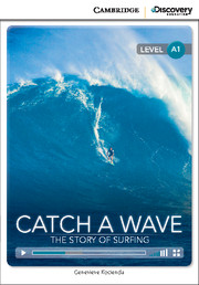 Catch a Wave: The Story of Surfing