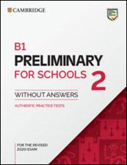 Cambridge English Preliminary for Schools <br />Cambridge English Preliminary
