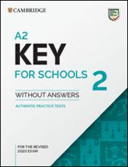 Cambridge A2 Key for Schools <br />Cambridge A2 Key