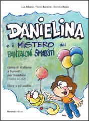 Danielina e il mistero dei pantaloni smarriti