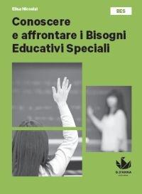 Conoscere e affrontare i Bisogni Educativi Speciali