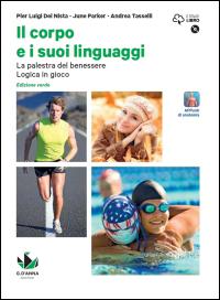 Il corpo e i suoi linguaggi<br />Edizione verde