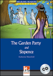 The Garden Party and Sixpence