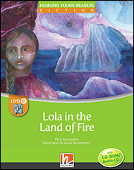 Lola and the Land of Fire
