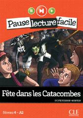 Fête dans les Catacombes