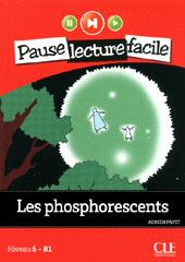 Les Phosphorescents