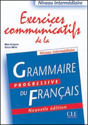 Exercices communicatifs de la Grammaire progressive