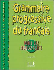 Grammaire progressive du français pour les adolescents