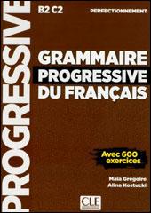 Grammaire Progressive du Français<br />Perfectionnement
