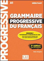 Grammaire Progressive du Français<br />Débutant