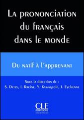 La prononciation du français dans le monde