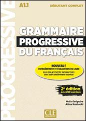Grammaire progressive du français <br />Débutant complet