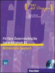 Fit fürs Österreichische Sprachdiplom B2
