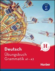 Übungsbuch Deutsch - Grammatik A1-A2