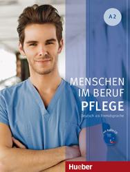 Menschen im Beruf - Pflege