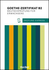 Prüfung Express<br />Goethe-Zertifikat
