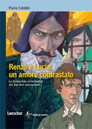 Renzo e Lucia: un amore contrastato