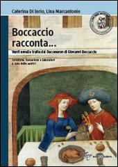Boccaccio racconta... <br/>Venti novelle tratte dal <i>Decameron</i> di Giovanni Boccaccio