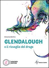 Glendalough o il risveglio del drago