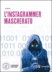 L'instagrammer mascherato