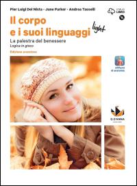 Il corpo e i suoi linguaggi <em>light</em><br />Edizione arancione